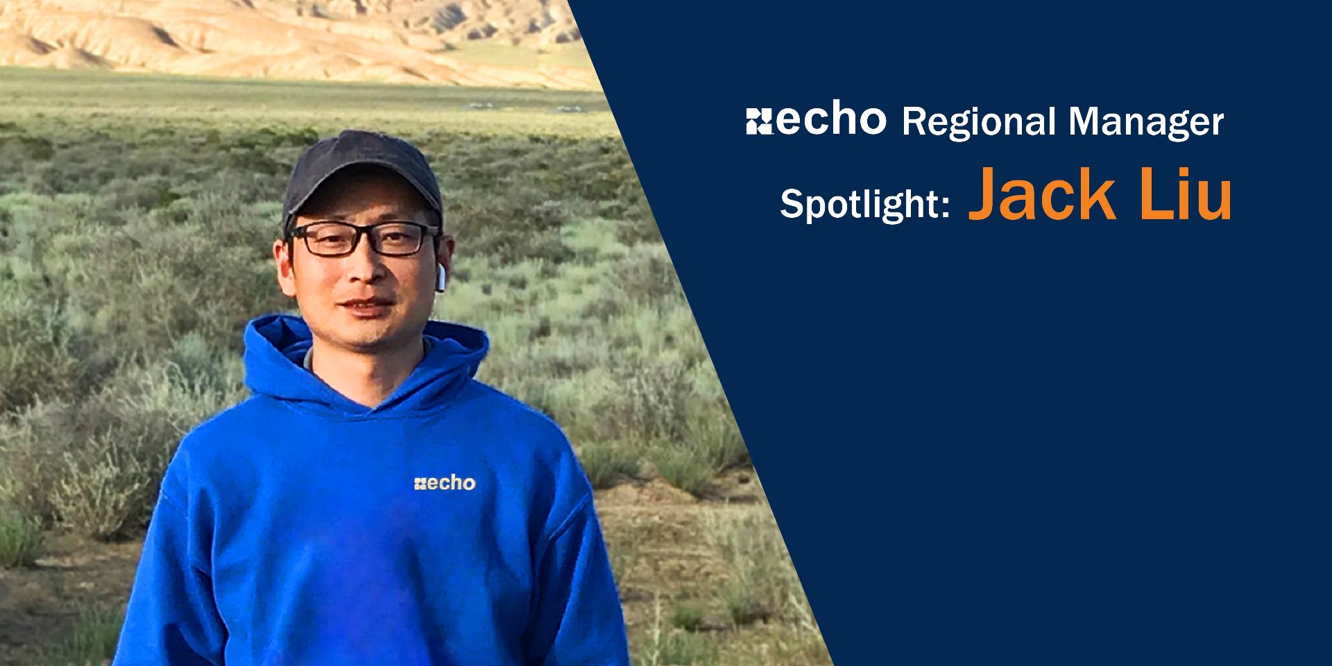 Echo's Regional Manager Spotlight