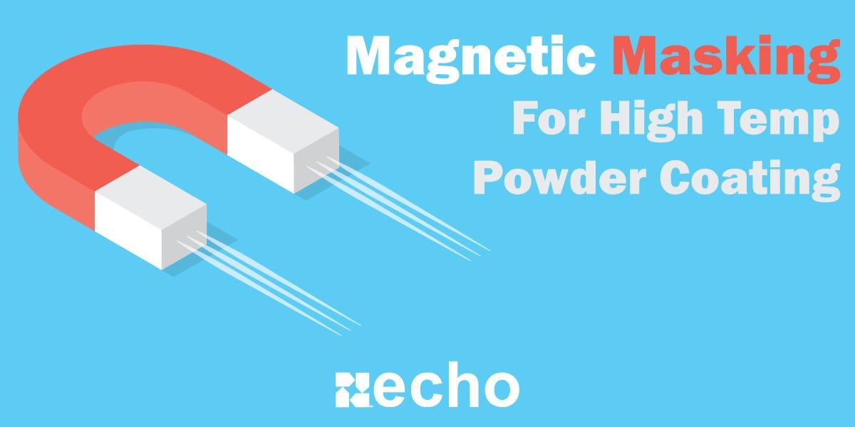 Magnetic Masking for Powder Coating