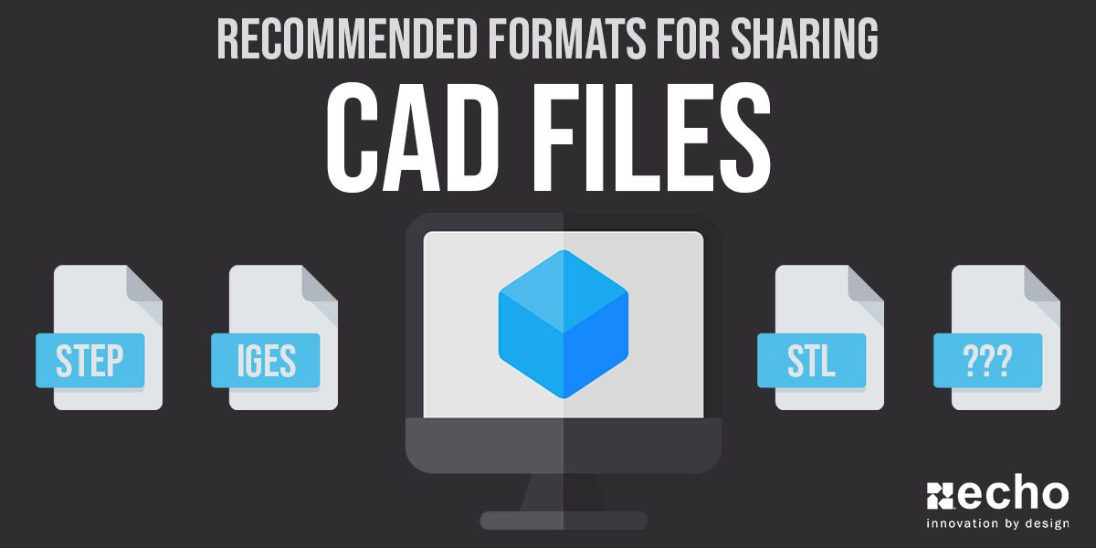 CAD File Formats Overview