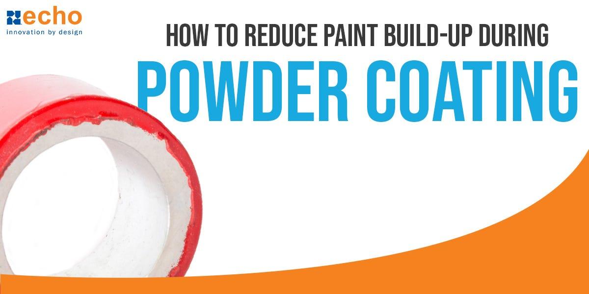 powder coating buildup