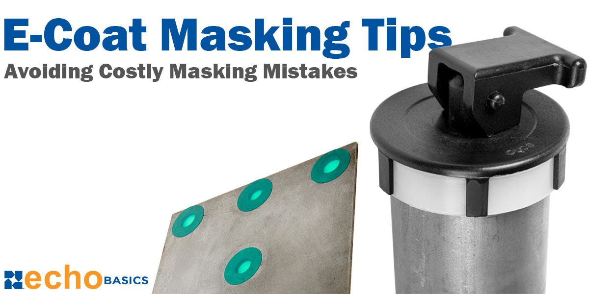 E-Coat Masking Tips