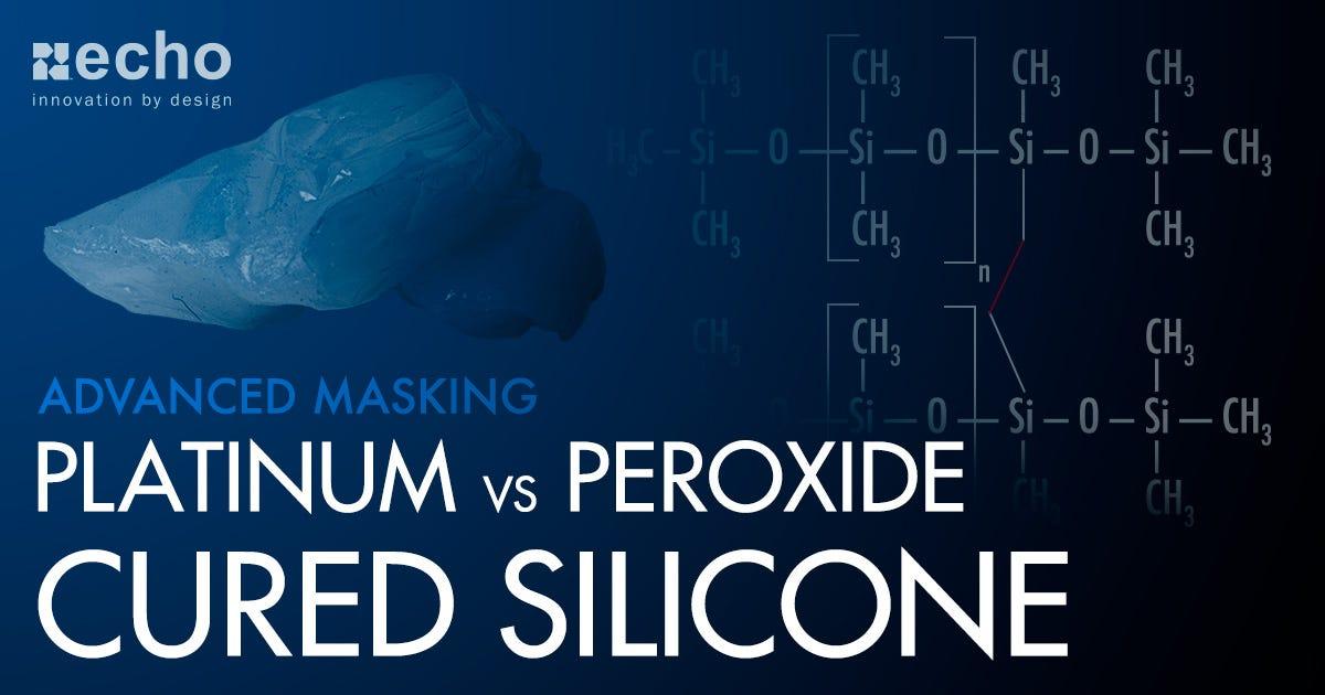 platinum versus peroxide cured silicone