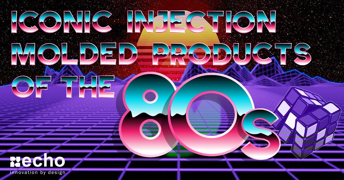 Iconic Injection Molded Products of the 80s