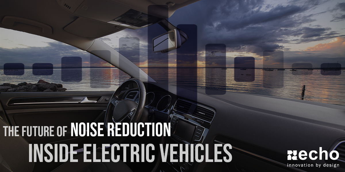 Automotive trends with noise reduction in electric vehicles
