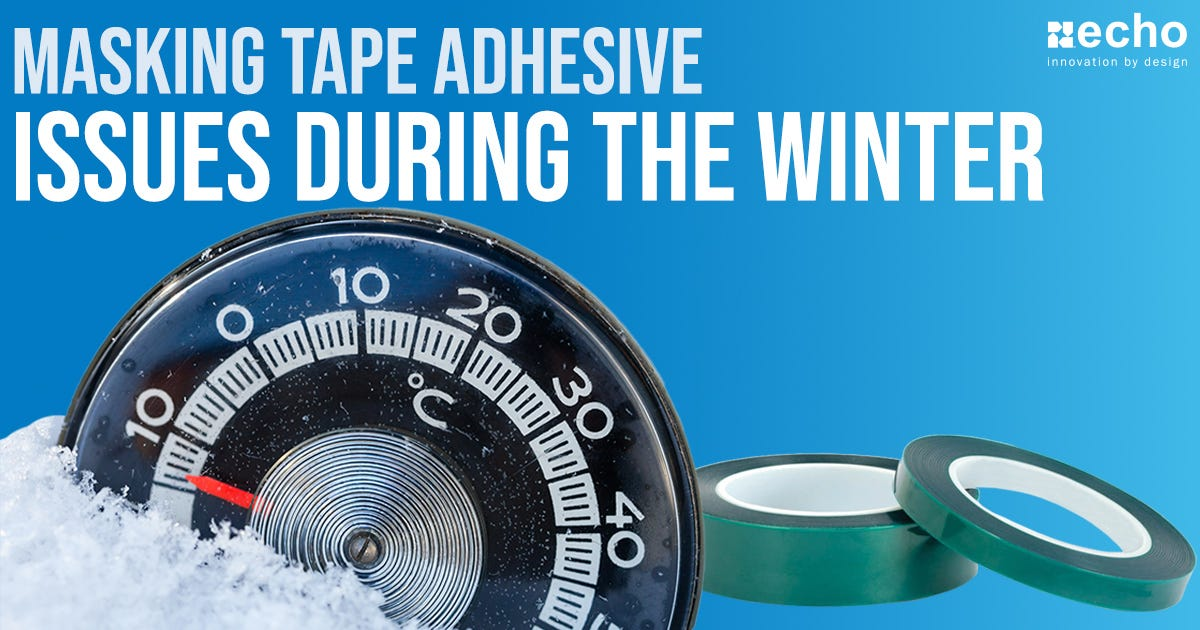 Masking Tape Adhesive Issues During The Winter